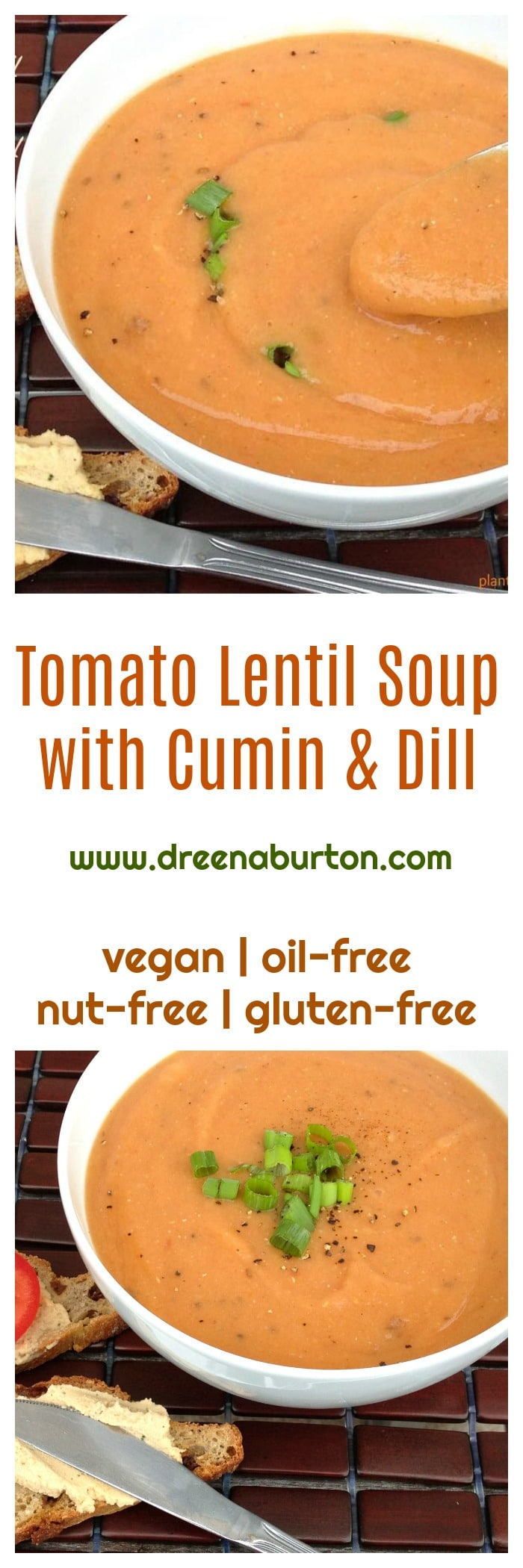 The ingredients are simple. The flavors are divine! TOMATO DILL LENTIL SOUP with cumin and dill www.dreenaburton.com