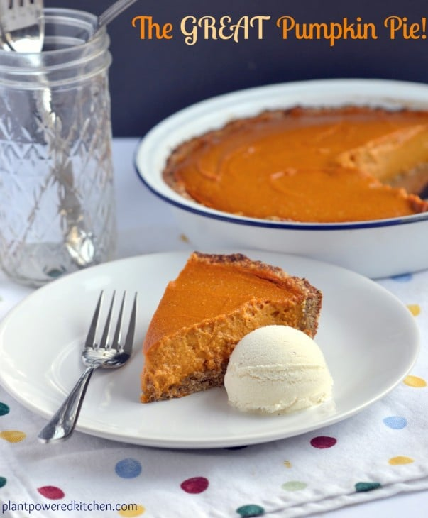 The Great Pumpkin Pie! By Dreena Burton, Plant-Powered Kitchen #vegan #glutenfree #soyfree #oilfree