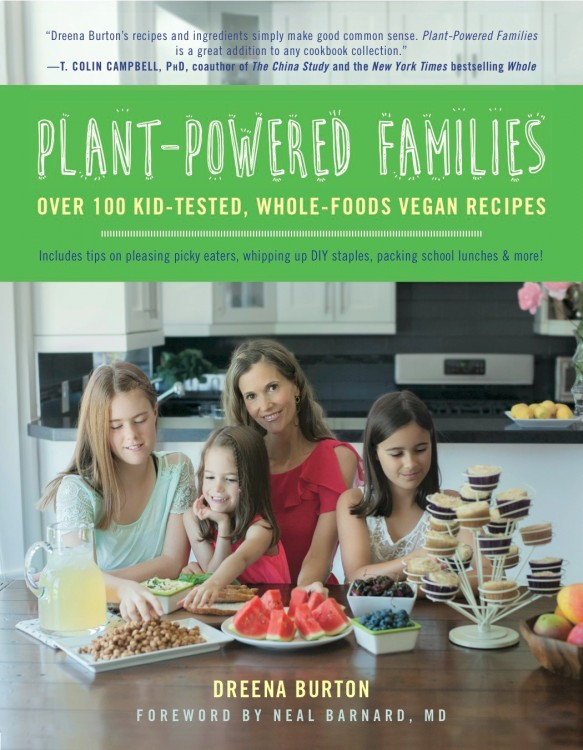 NEW! Plant-Powered Families cookbook by Dreena Burton