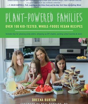 Plant-Powered Families cookbook, by Dreena Burton
