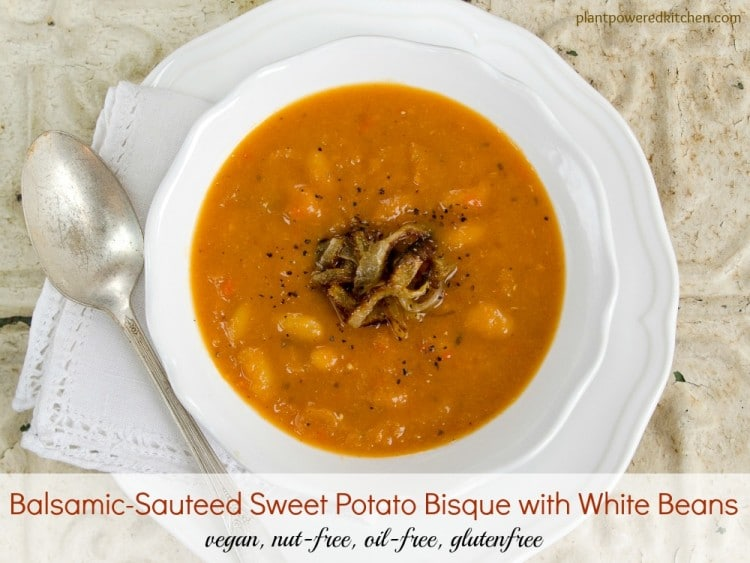Balsamic-Sauteed Sweet Potato Bisque with White Beans | vegan dinner recipes | oil-free dinner recipes | gluten free dinner recipes | nut free dinner recipes | vegan soup recipes | gluten free soup recipes | nut free soup recipes | healthy dinner recipes || Plant Powered Kitchen
