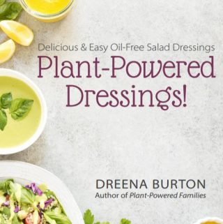 Oil-Free Salad Dressings (vegan, whole foods plant-based)