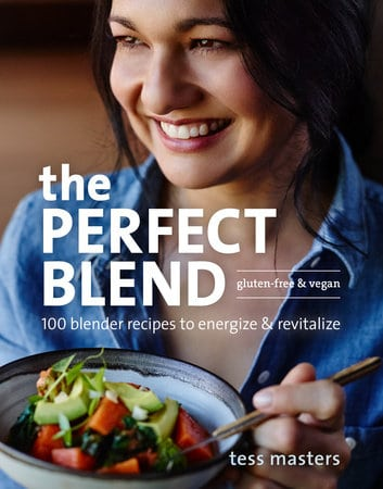 The Perfect Blend cookbook by Tess Masters