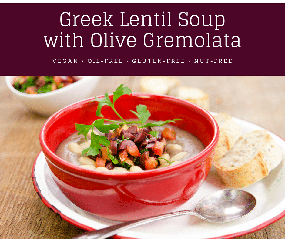 Greek Lentil Soup with Tomato Olive Gremolata | my big fat greek - soup! Greek Lentil Soup - BIG flavor, and nutrition, low fat. | vegan soup recipes | oil-free soup recipes | gluten-free soup recipes | nut-free soup recipes | healthy soup recipes || Plant Powered Kitchen