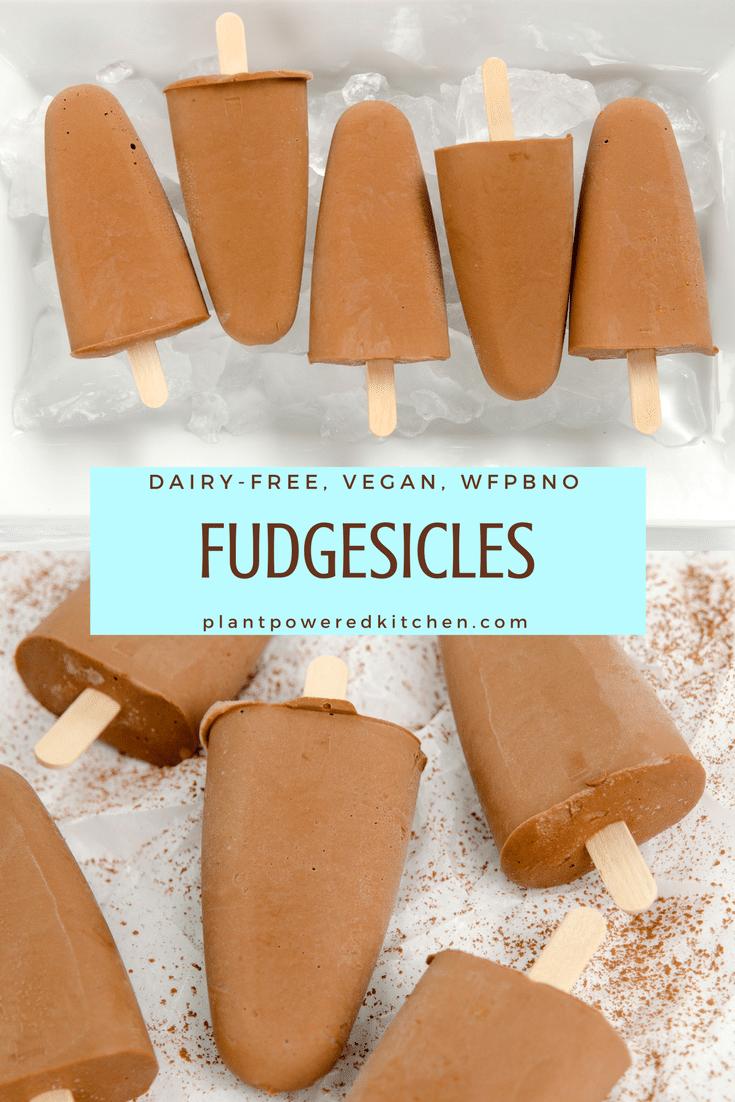 Homemade Fudgesicles! dairy-free, vegan, oil-free, gluten-free plantpoweredkitchen.com