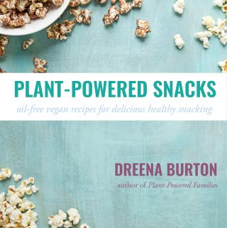 PLANT-POWERED SNACKS are HERE! oil-free vegan snack recipes for all!