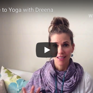 Welcome to Yoga with Dreena! (youtube intro video)