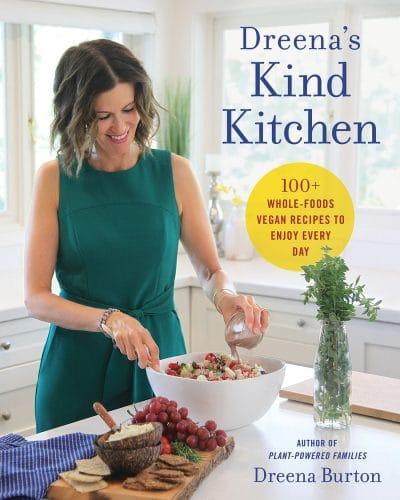 Dreena's Kind Kitchen Cookbook